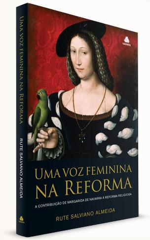 Capa do Livro - Uma voz feminina na reforma - Rute Salviano