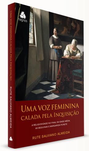 Uma Voz Feminina Cala pela Inquisição - Rute Salviano